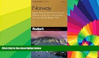 Must Have  Fodor s Norway, 5th Edition: Expert Advice and Smart Choices: Where to Stay, Eat, And