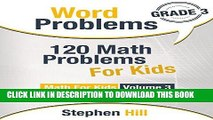 Best Seller Word Problems: 120 Math Problems For Kids: Math Workbook Grade 3 (Math For Kids) Free