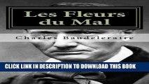 Ebook Les Fleurs du Mal: Charles Baudelaire Les fleurs du mal (French Edition) Free Download