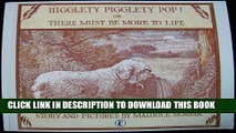 Best Seller Higglety Pigglety Pop or There Must Be More To Life Free Read