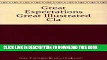 Ebook Great Expectations Great Illustrated Cla Free Read