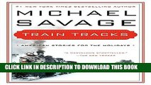 Best Seller Train Tracks: Family Stories for the Holidays Free Read