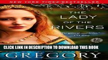 Best Seller The Lady of the Rivers: A Novel (The Plantagenet and Tudor Novels) Free Download