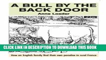 Best Seller A Bull by the Back Door: How an English Family Find Their Own Paradise in Rural France