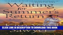Ebook Waiting for Summer s Return (Waiting for Summer s Return Series #1) Free Read