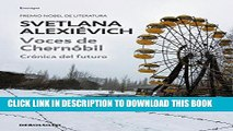 Best Seller Voces de Chernóbil/ Voices from Chernobyl: Crónica del futuro/ Chronicle of the