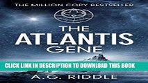 Ebook The Atlantis Gene: A Thriller (The Origin Mystery, Book 1) Free Read