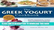 Ebook The Greek Yogurt Cookbook: Includes Over 125 Delicious, Nutritious Greek Yogurt Recipes Free