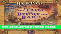 Best Seller The Tales of Beedle the Bard, Standard Edition (Harry Potter) Free Read