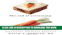 [PDF] The End of Overeating: Taking Control of the Insatiable American Appetite Full Online