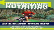 Ebook Runner s World Performance Nutrition for Runners: How to Fuel Your Body for Stronger