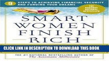 Best Seller Smart Women Finish Rich: 9 Steps to Achieving Financial Security and Funding Your