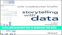 [PDF] FREE Storytelling with Data: A Data Visualization Guide for Business Professionals [Read]