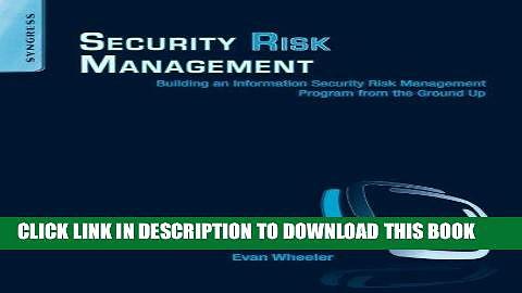 Ebook Security Risk Management: Building an Information Security Risk Management Program from the