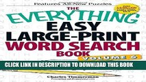 Ebook The Everything Easy Large-Print Word Search Book, Volume 6: Easy-to-solve Puzzles in Large