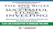 Ebook The Five Rules for Successful Stock Investing: Morningstar s Guide to Building Wealth and