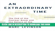 Ebook An Extraordinary Time: The End of the Postwar Boom and the Return of the Ordinary Economy