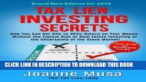 Best Seller Tax Lien Investing Secrets: How You Can Get 8% to 36% Return on Your Money Without the