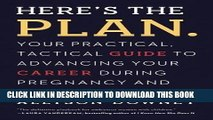 Best Seller Here s the Plan.: Your Practical, Tactical Guide to Advancing Your Career During