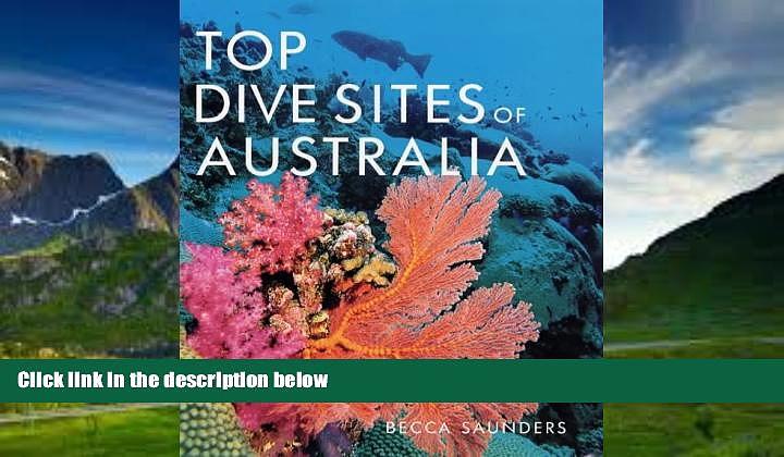 Best Buy Deals  Top Dive Sites of Australia  Best Seller Books Best Seller