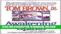 Best Seller Awakening Spirits: A Native American Path to Inner Peace, Healing, and Spiritual