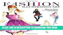 [PDF] Fashion Illustration Art: How to Draw Fun   Fabulous Figures, Trends and Styles Full Online