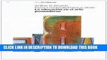 [PDF] LA Educacion En El Arte Posmoderno / Postmodern Art Education (Arte Y Educacion/ Art and
