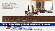 [PDF] Mobi How to Start a Home-Based Interior Design Business (Home-Based Business Series) Full