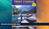 Big Sales  Trout Fishing: A Guide to New Zealand s South Island, 5th Edition (Fly Fishing