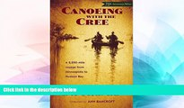 Ebook deals  Canoeing with the Cree: 75th Anniversary Edition  Most Wanted