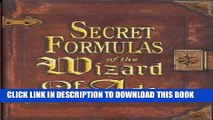 [PDF] Secret Formulas of the Wizard of Ads: Turning Paupers into Princes and Lead into Gold Full