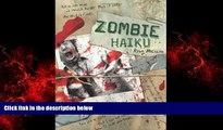Free [PDF] Downlaod  Zombie Haiku: Good Poetry For Your...Brains  DOWNLOAD ONLINE