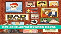 [PDF] Wes Anderson Collection: Bad Dads: Art Inspired by the Films of Wes Anderson [Full Ebook]