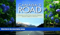 Best Buy Deals  Canada s Road: A Journey on the Trans-Canada Highway from St. John s to Victoria
