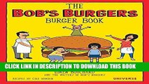 [PDF] The Bob s Burgers Burger Book: Real Recipes for Joke Burgers Full Collection