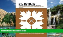 Best Buy Deals  St. John s DIY City Guide and Travel Journal: City Notebook for St. John s,