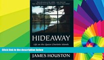 Must Have  Hideaway: Life on the Queen Charlotte Islands  Buy Now