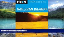 Best Buy Deals  Moon San Juan Islands: Including Victoria and the Southern Gulf Islands (Moon