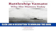Best Seller Battleship YAMATO: Why She Matters Today Free Read