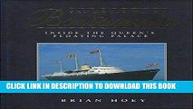 """Best Seller The Royal Yacht """"Britannia"""": Inside the Queen s Floating Palace Free Read"""