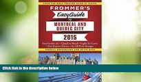 Big Sales  Frommer s EasyGuide to Montreal and Quebec City 2015 (Frommer s Easyguide to Montreal
