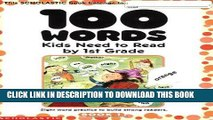 Read Now 100 Words Kids Need to Read by 1st Grade: Sight Word Practice to Build Strong Readers