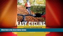 Deals in Books  Easy Cycling Around Vancouver: Fun Day Trips for All Ages  Premium Ebooks Online