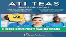 Read Now ATI TEAS Study Guide Version 6: TEAS 6 Test Prep and Practice Test Questions for the Test