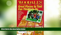 Buy NOW  Woodall s Plan It, Pack-It, Go: Great Places to Tent, Fun Things to Do : North American