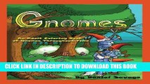 Ebook Gnomes: An Adult Coloring Book of Gnomes Throughout Time Free Download