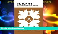 Buy NOW  St. John s DIY City Guide and Travel Journal: City Notebook for St. John s, Newfoundland