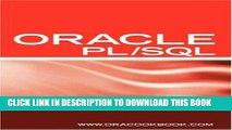 [PDF] Epub Oracle PL/SQL Interview Questions, Answers, and Explanations: Oracle PL/SQL FAQ (Oracle