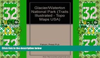 Buy NOW  Trails Illustrated Glacier, Waterton Lakes National Parks: Montana, Usa/Alberta, Canada