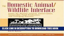 [PDF] Epub The Domestic Animal/Wildlife Interface: Issues for Disease Control, Conservation,
